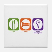 Eat Sleep Private Investigation Tile Coaster
