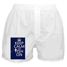 Keep Calm and Fish On Boxer Shorts