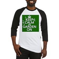 Keep Calm and Garden On Baseball Jersey