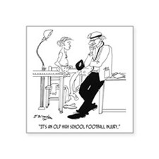 "Its an Old Football Injury Square Sticker 3"" x 3"""