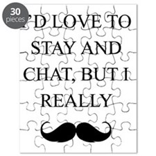 I Love To Stay And Chat But I Really Mustac Puzzle