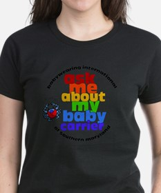ask me about my baby carrier  Tee
