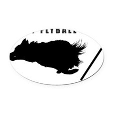 I love my flyball dog sticker Oval Car Magnet