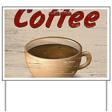Coffee 2 Yard Sign