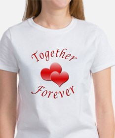 Together Forever Women's T-Shirt