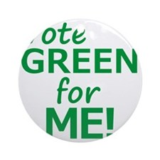 Vote Green 4 Me Round Ornament