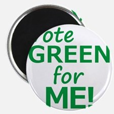 Vote Green 4 Me Magnet