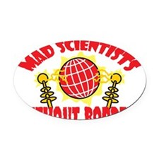 Mad Scientists Without Borders Oval Car Magnet