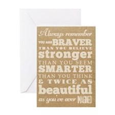 You are Brave Greeting Cards