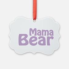 Mama Bear New Baby 2014 Ornament