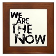 We Are The Now Framed Tile