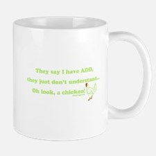 ADD Chicken Humor Mugs