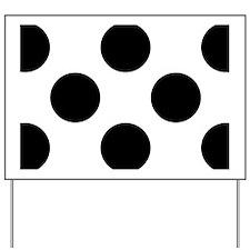 Black and White Big Polka Dots Yard Sign
