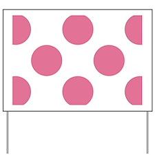 Big Dots PC W Pink Yard Sign