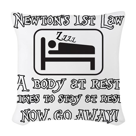 Newtons law of motion - body l Woven Throw Pillow