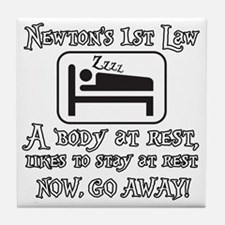 Newtons law of motion - body likes to Tile Coaster