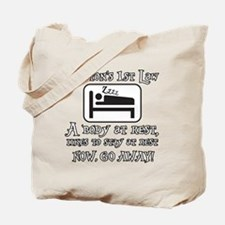 Newtons law of motion - body likes to res Tote Bag