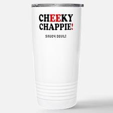 CHEEKY CHAPPIE - SAUCY  Travel Mug