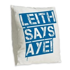 Leith says aye Burlap Throw Pillow