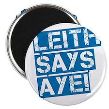 Leith says aye Magnet