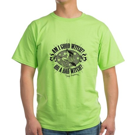 Good Witch or Bad Witch? Green T-Shirt