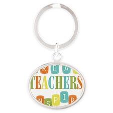 Great Teachers Inspire Oval Keychain