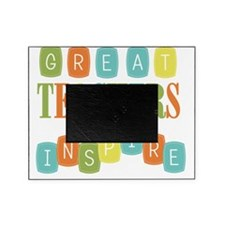 Great Teachers Inspire Picture Frame