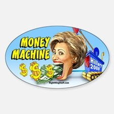 Hillary - Money Machine Oval Decal
