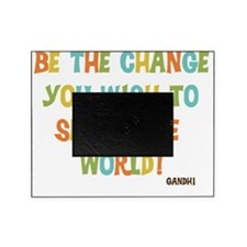 Be The Change Picture Frame