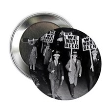 """We Want Beer! Protest 2.25"""" Button"""