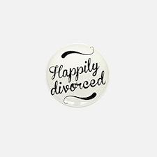 Happily divorced Mini Button