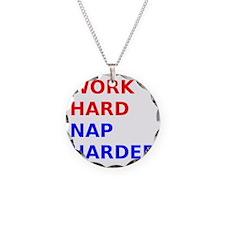 Work Hard Nap Harder Necklace