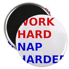 Work Hard Nap Harder Magnet