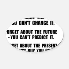 Forget Present Oval Car Magnet