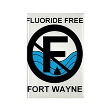 Fluoride Free Fort Wayne Rectangle Magnet