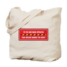 I'm the Ham Radio Operator Tote Bag