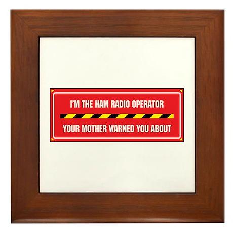 I'm the Ham Radio Operator Framed Tile