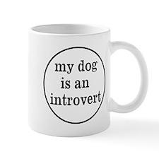 My Dog Is An Introvert Mug