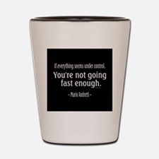 Mario Andretti Quote Shot Glass