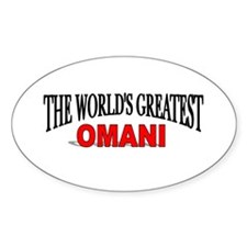"""""""The World's Greatest Omani"""" Oval Decal"""