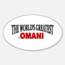 """The World's Greatest Omani"" Oval Decal"