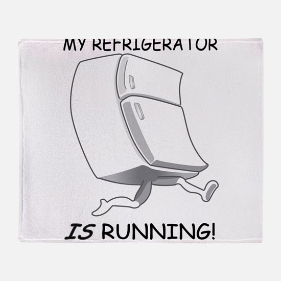 My Refrigerator Is Running! Throw Blanket