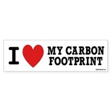 I Love My Carbon Footprint Bumper Bumper Sticker