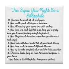 Ten Signs You Might Be a Bibliophile Tile Coaster