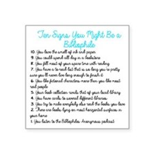 "Ten Signs You Might Be a Bi Square Sticker 3"" x 3"""