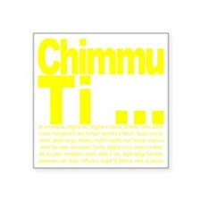 """Chimmu Ti Square Sticker 3"""" x 3"""""""