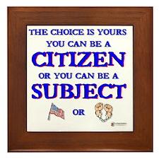 Citizen or subject Framed Tile