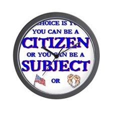 Citizen or subject Wall Clock