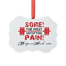 SORE PAIN - WHITE Ornament