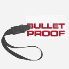 The Bends Bullet proof white and Luggage Tag